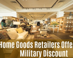 5 Home Goods Retailers That Offer A Military Discount
